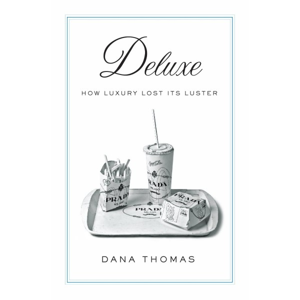 deluxe how luxury lost its luster essay Deluxe: how luxury lost its luster essay - bartlebycom - free essay: this expansion demonstrates how the luxury industry is now run by massive corporations whose.