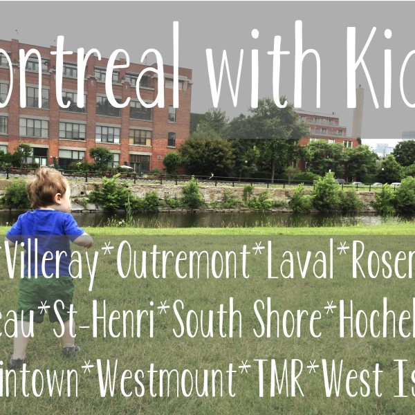 Montreal with Kids | RoastedMontreal.com